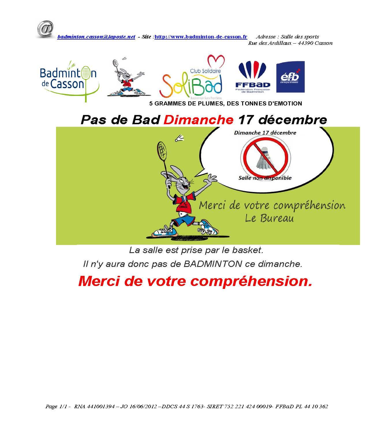 PAS DE BAD DIMANCHE 17 DECEMBRE
